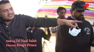 Dil Naal Salah BEHIND THE SCENE | Sajjan Adeeb | Gurlej Akhtar | RIMPY PRINCE | VLOG 7