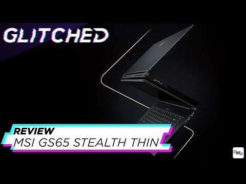 GS65 Stealth Thin