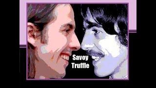 """Savoy Truffle"" (Lyrics) 💖 GEORGE Fest ॐ Dhani Harrison"