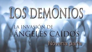 Los Demonios  La Invasión De ángeles Caídos # 9