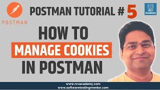 Postman Tutorial #5 - How to Manage Cookies in Postman