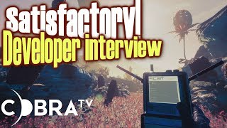 Developer interview! Satisfactory!