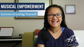 StoryDriven: Musical Empowerment - Lessons in Loving Yourself