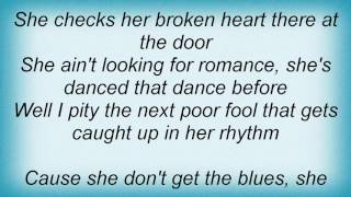 Alan Jackson - She Don't Get The Blues Lyrics