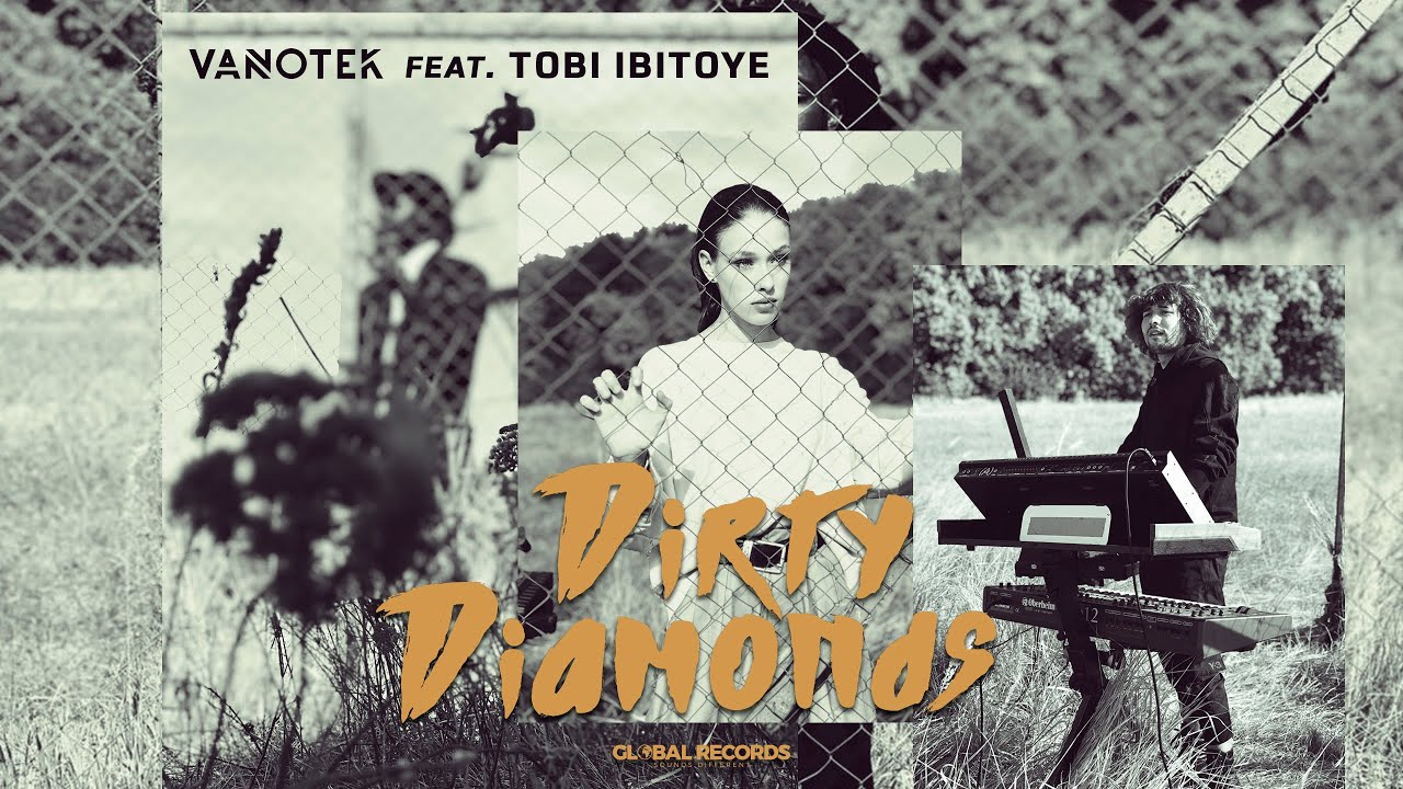 Vanotek ft. Tobi Ibitoye — Dirty Diamonds