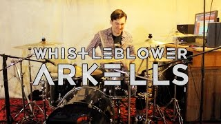 Whistleblower // ARKELLS (Drum Cover) by Kieran Lynch