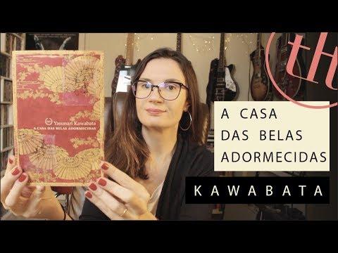 A  Casa das Belas Adormecidas (Yasunari Kawabata) | Voce? Escolheu #67 | Tatiana Feltrin