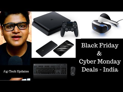 Xiaomi Redmi Note 5, Black Friday Deals India, Cyber Monday, Sony India, Logitech #47 Tech Updates