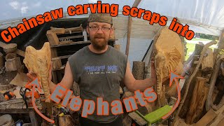 Chainsaw Carving Scraps Into Elephants!