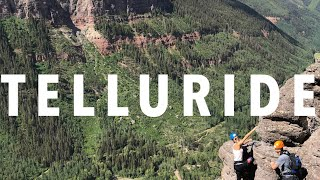 The Best of Telluride, Colorado in Three Days!