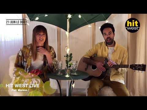 21 Juin Le Duo [HIT WEST LIVE - Fait Maison !]