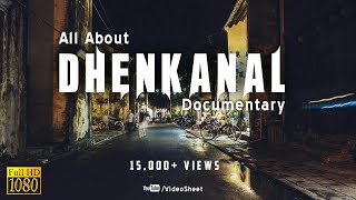 All About Dhenkanal || Full Video || Odisha's Best Look Of The City Dhenkanal