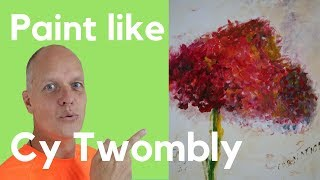 How To Paint Like Cy Twombly Flowers - Art Painting Tutorial Flowers In Acrylic