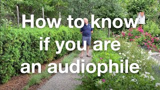 How To Tell If Youre An Audiophile