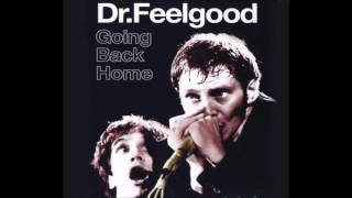 Dr Feelgood - Rolling And Tumbling (Live)