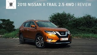 2018 Nissan X-Trail 2.5 4WD Review: Sharp Style with Intelligent Safety