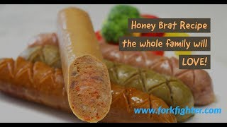 Wholesome Honey Brat Recipe