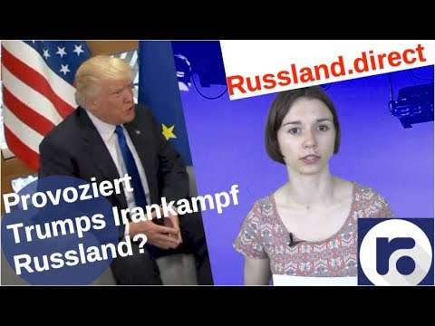 Provoziert Trumps Iran-Kampf Russland? [Video]