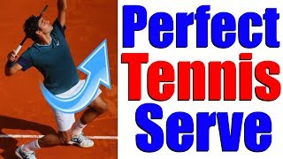 How To Hit The Perfect Tennis Serve In 5 Simple Steps