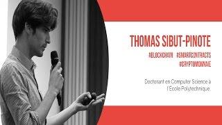 Big Block Theory - Preuve formelle et Smart Contracts par Thomas Sibut Pinot