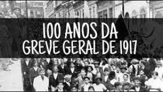 Dica ENEM - 100 anos da Greve Geral 1917