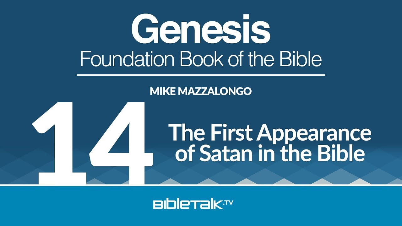14. The First Appearance of Satan in the Bible