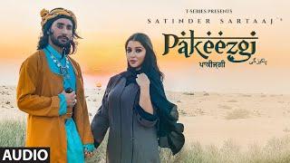 Pakeezgi (Audio) | Satinder Sartaaj | Beat Minister | Latest Songs 2021 | T-Series