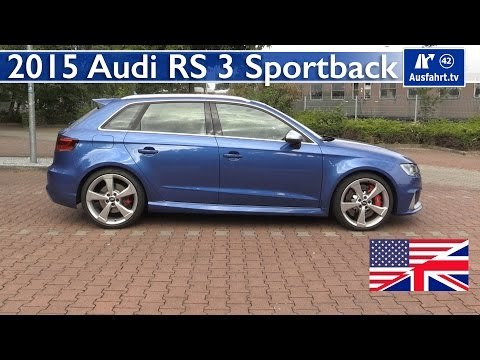 2015 Audi RS3 Sportback - Test, Test Drive and In-Depth Review (English)
