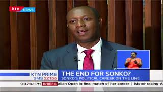 The End For Sonko: Nairobi Governor Sonko pinned down; His political career is on the line