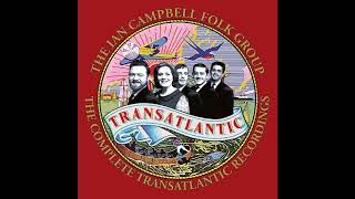 Ian Campbell Folk Group Transatlantic CD3