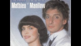 Mireille Mathieu et Barry Manilow Don't talk to me of love (1986)