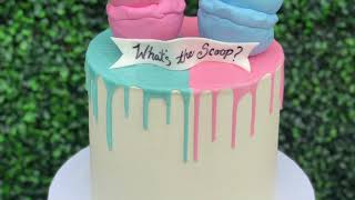 What's The Scoop? Gender Reveal Drip Cake!
