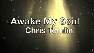 Awake My Soul - Chris Tomlin with Lecrae (Burning Lights)