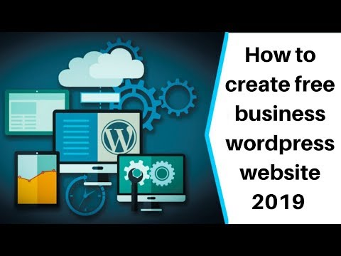 How to create free business wordpress website 2019