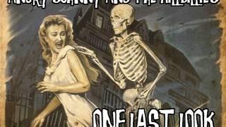 Angry Johnny And The Killbillies -One Last Look