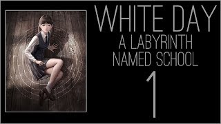 『RSS』White Day: A Labyrinth Named School (Part 01)