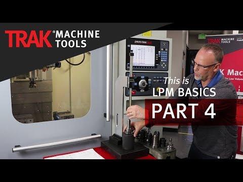 Tool Setup | TRAK LPM | ProtoTRAK PMX CNC | LPM Basic Programming [Part 4]