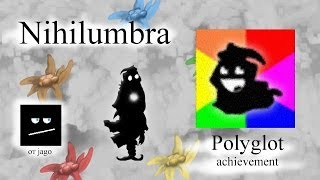 Nihilumbra achievement  - Polyglot от jago