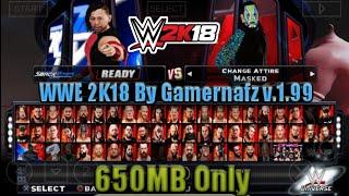 [650MB] Download WWE 2K18 Gamernafz Mod V1.99 Highly Compressed For PSP Android ||SVR Gamer||