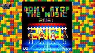 2NE1 - Don't Stop The Music (Fiore Version)