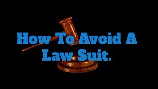 How To Avoid A Lawsuit (Excerpt)