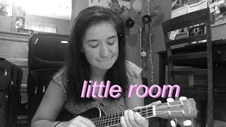 little room | dodie cover (i'm moving out!!)