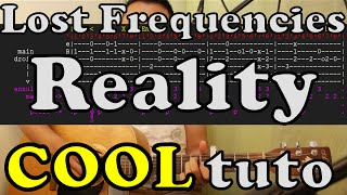 Reality - Lost Frequencies - tuto FR guitar lesson accord tab chord