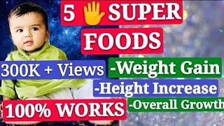 5 Super Foods For Healthy Growth | बच्चो का वजन कैसे बढ़ाएँ | How to Increase Height
