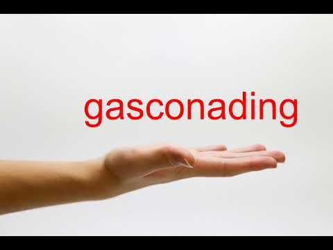How to Pronounce gasconading - American English