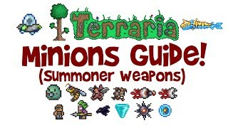 Terraria Minions Guide! ALL Summoner Weapons/Minion Summoning Staffs! (Best, How to Get)