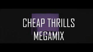 CHEAPTHRILLS MEGAMIX