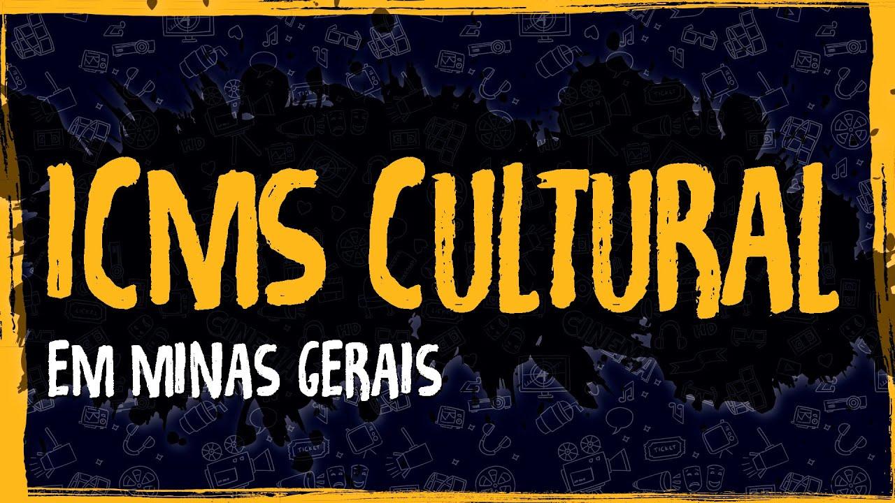 ICMS Cultural em Minas Gerais