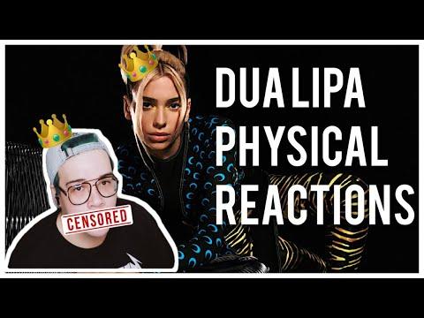 Dua Lipa -Physical REACTION
