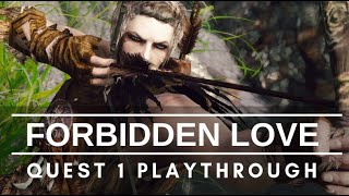 Forbidden Love Mod: Quest 1 Playthrough